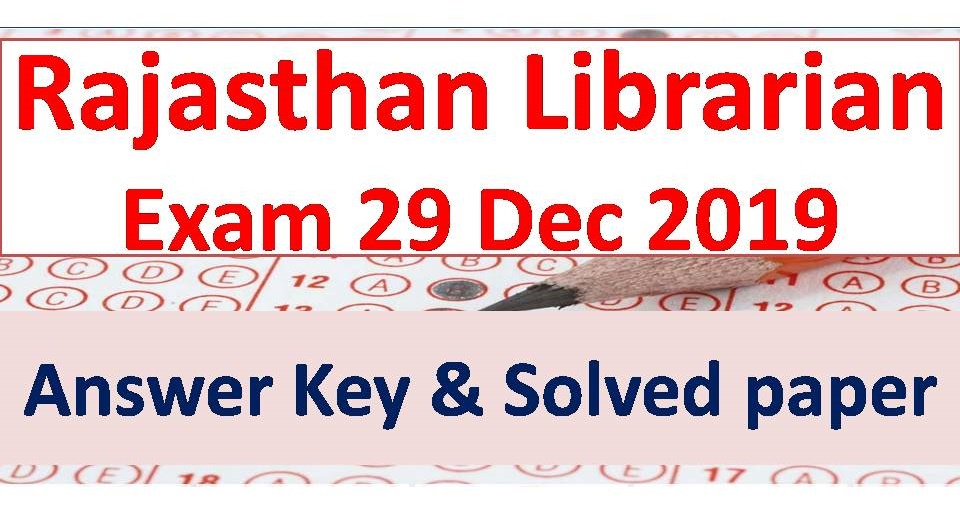 Rajasthan Librarian Answer Key 29 Dec 2019 Solved paper